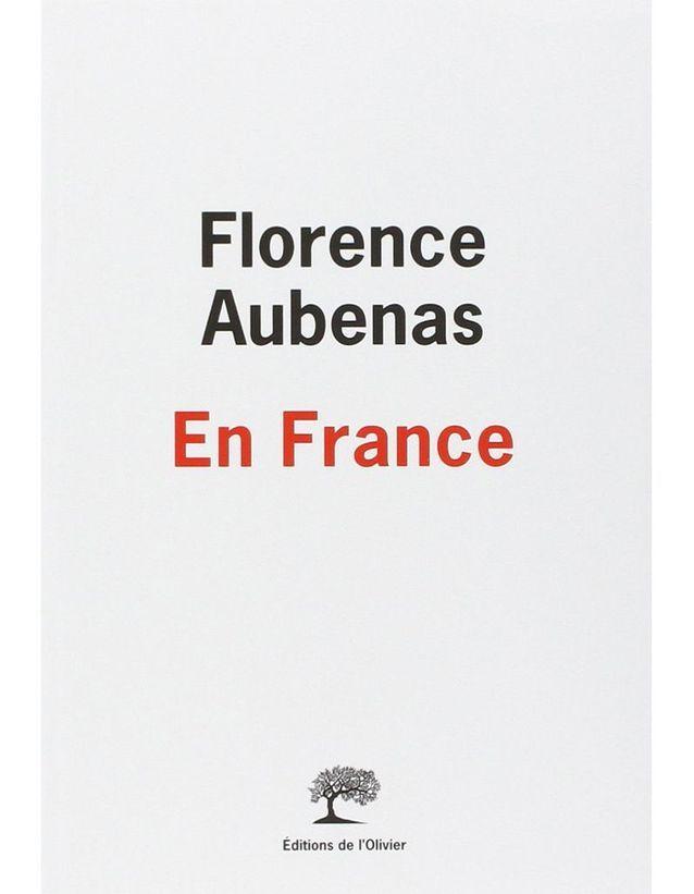 « En France », Florence Aubenas, Editions de l'Olivier