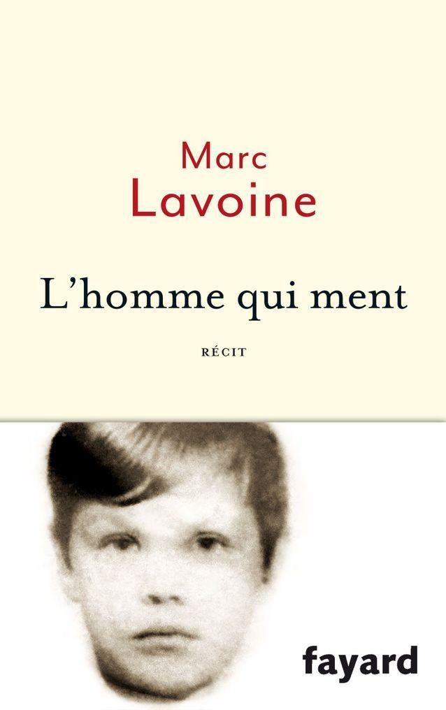 « L'homme qui ment », de Marc Lavoine