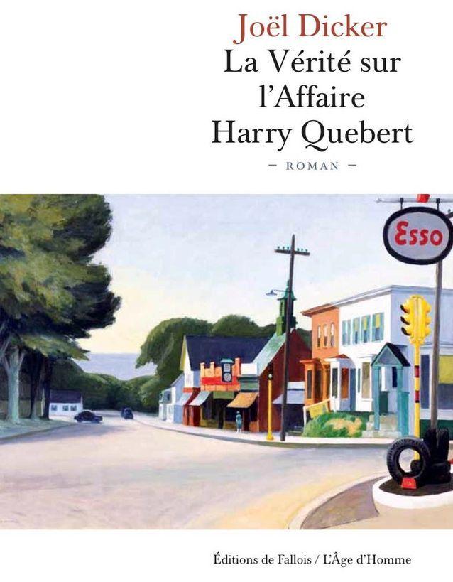 « La Vérité sur l'affaire Harry Quebert » de Joël Dicker