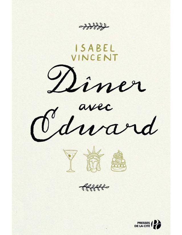 «Dîner avec Edward », d'Isabel Vincent