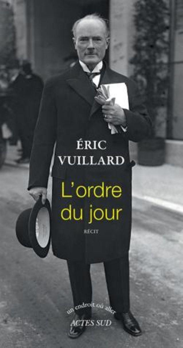 « L'ordre du jour » d'Eric Vuillard  (Acte Sud) (prix Goncourt 2017)