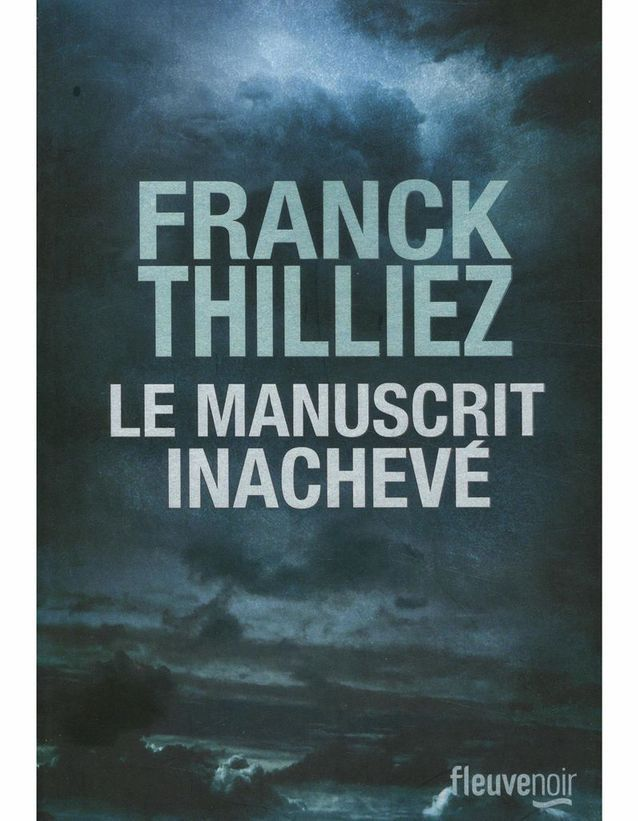 «Le Manuscrit inachevé » de Franck Thilliez