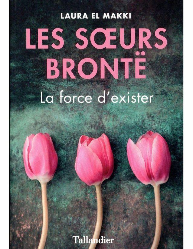 «Les Soeurs Brontë » de Laura El Makki