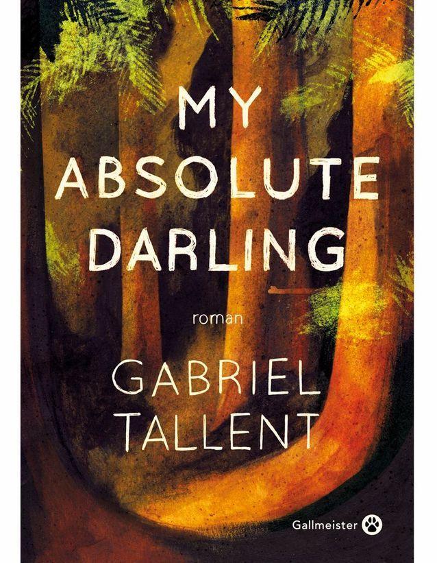 «My Absolute darling » de Gabriel Tallent
