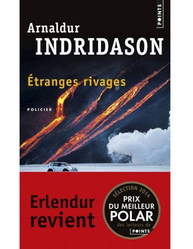 « Etranges rivages » d'Arnaldur Indridason (éditions Points)