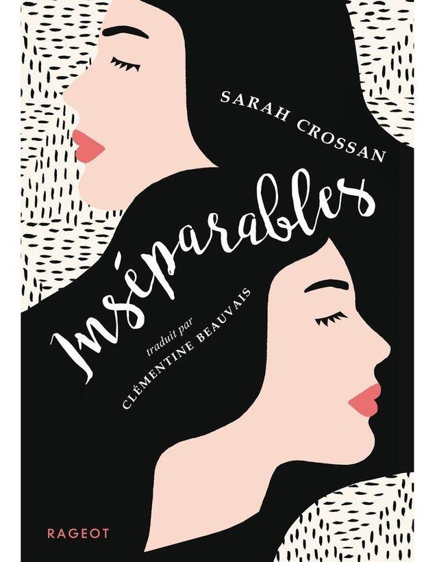 « Inséparables » de Sarah Crossan