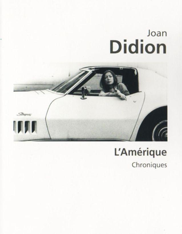 « L'Amérique » de Joan Didion (Le livre de Poche)