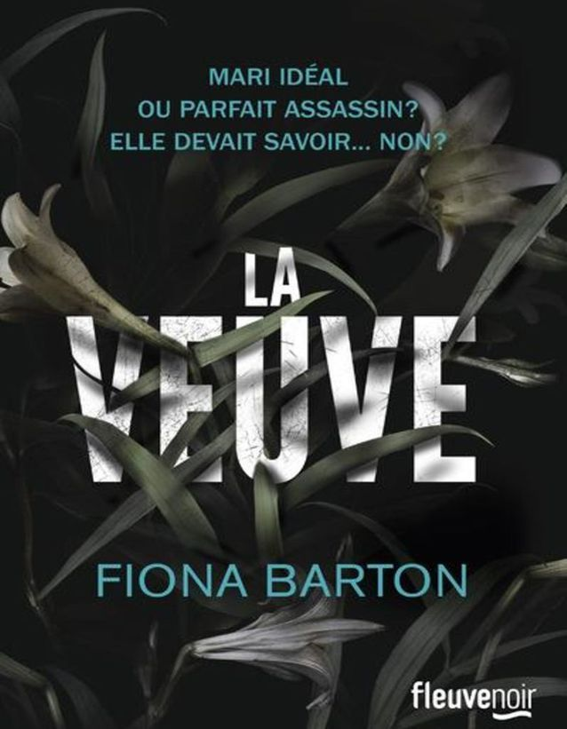 « La Veuve » de Fiona Barton