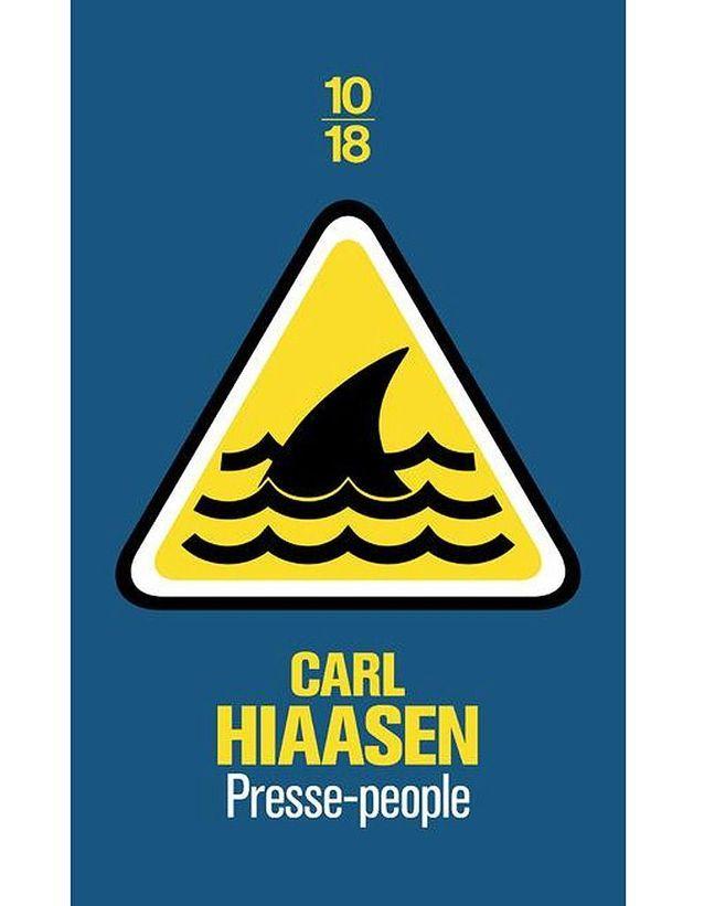 « Presse-people » de Carl Hiaasen (éditions 10/18)