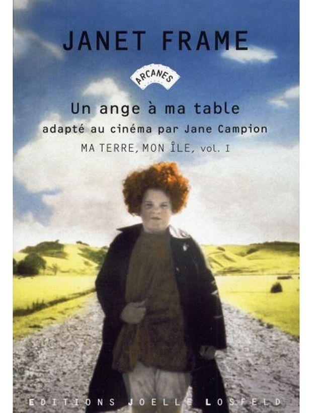 « Un ange à ma table » de Janet Frame (éditions Joëlle Losfeld)