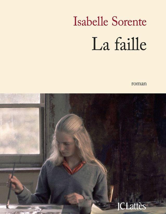 « La Faille » d'Isabelle Sorente
