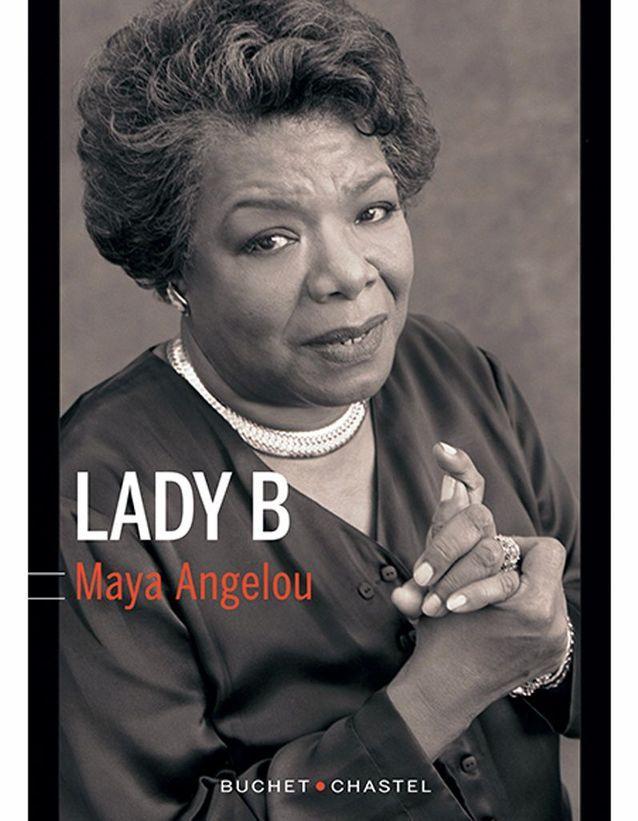 « Lady B » de Maya Angelou