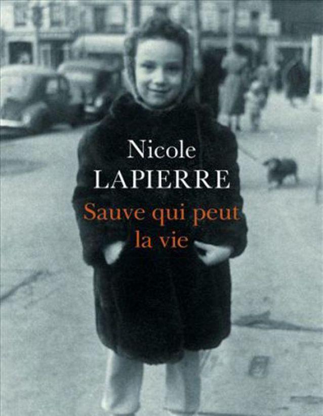 Nicole Lapierre – Sauve qui peut la vie (Seuil)