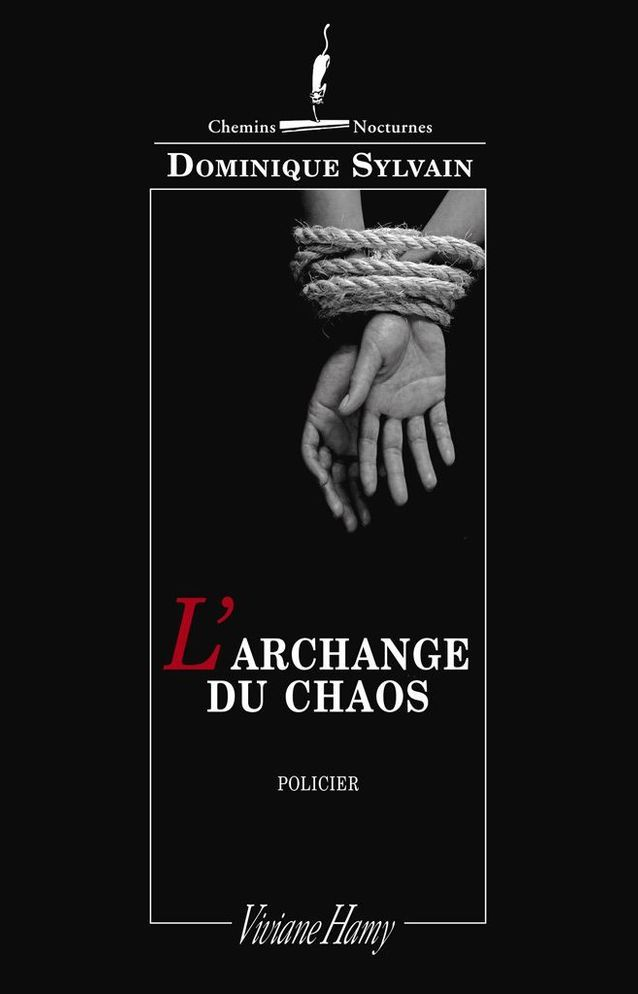 « L'Archange du chaos », de Dominique Sylvain
