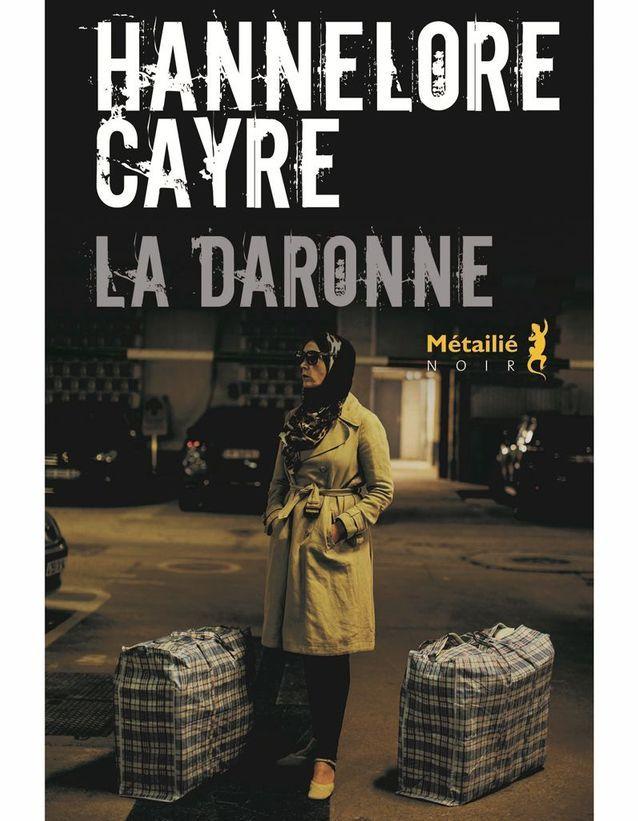 « La Daronne » de Hannelore Cayre (Éditions Métailié)