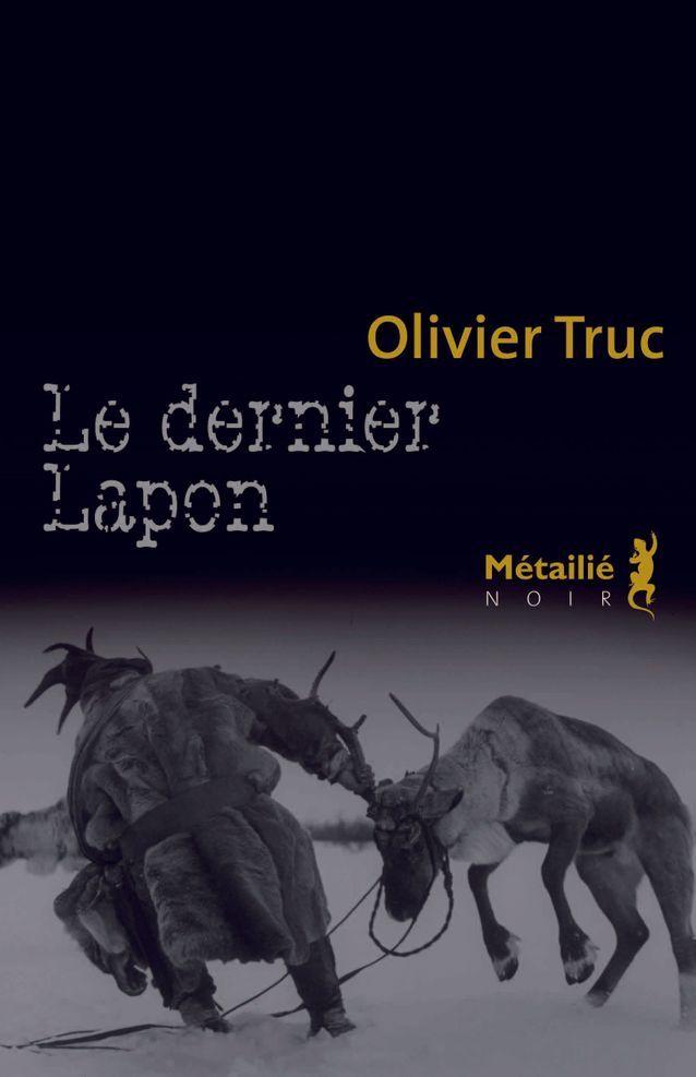 « Le dernier Lapon » d'Olivier Truc