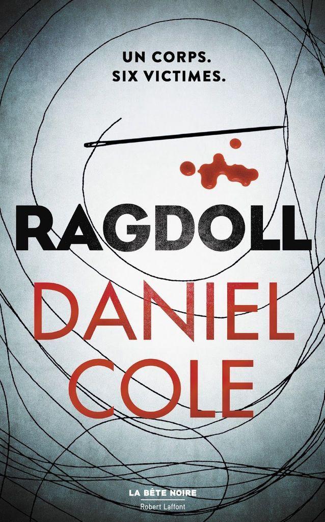 « Ragdoll » de Daniel Cole (La Bête Noire/Robert Laffont)