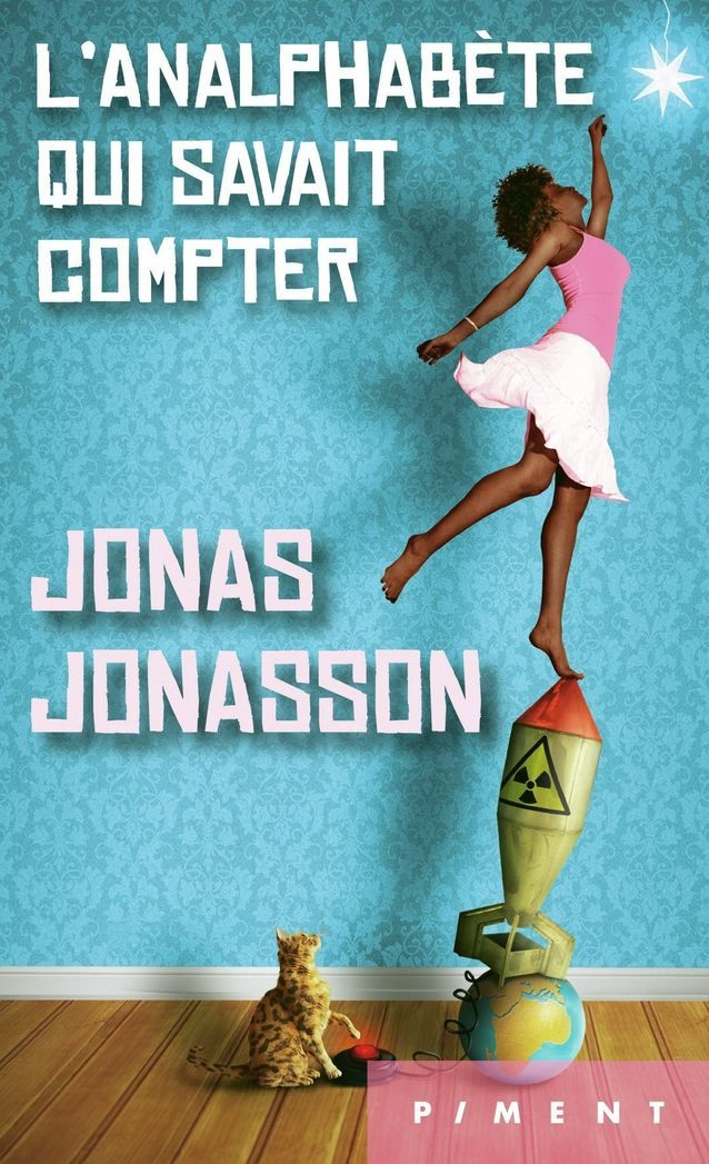 """L'analphabète qui savait compter"" de Jonas Jonasson"