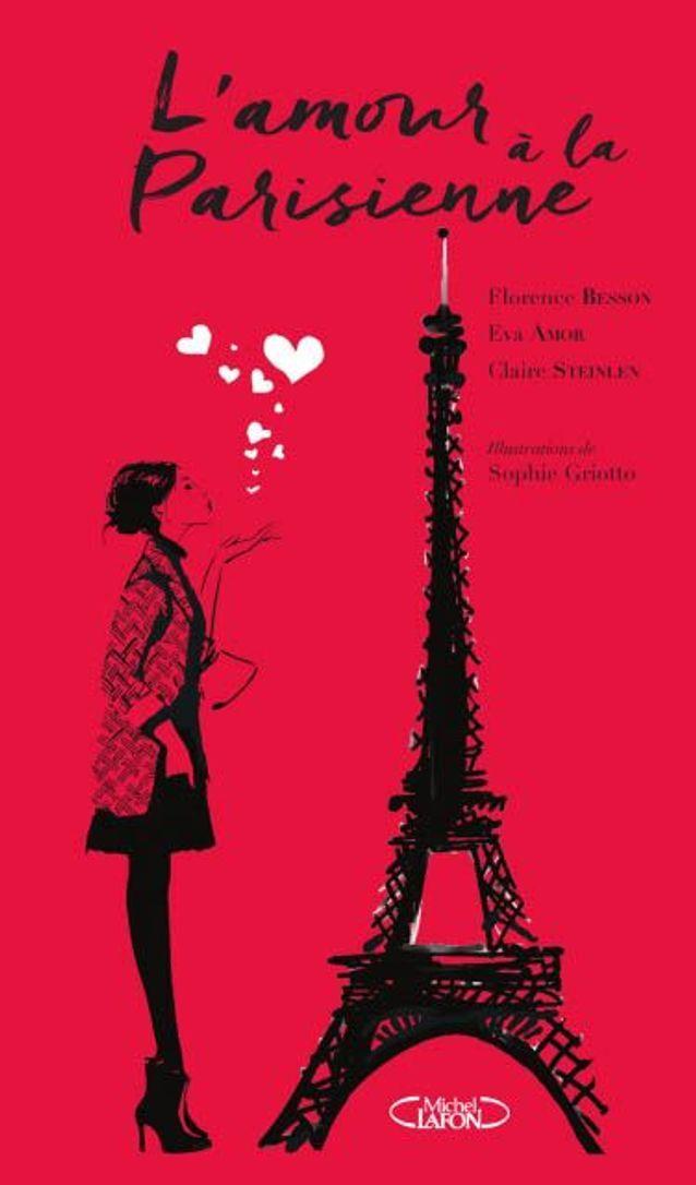 « L'Amour à la parisienne », de Florence Besson