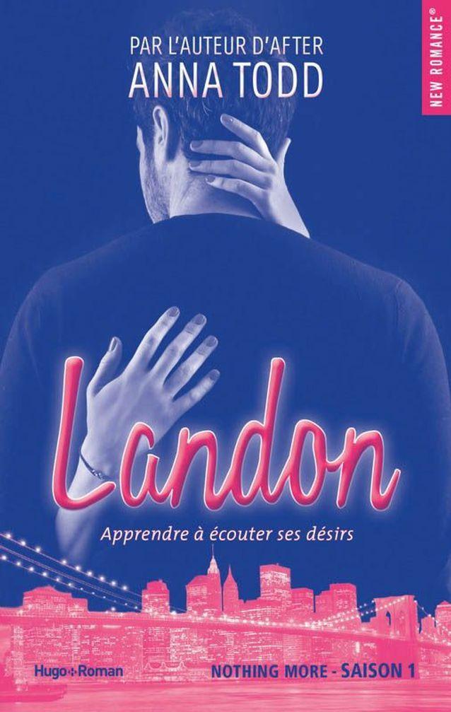« Landon » – Tome 1, d'Anna Todd