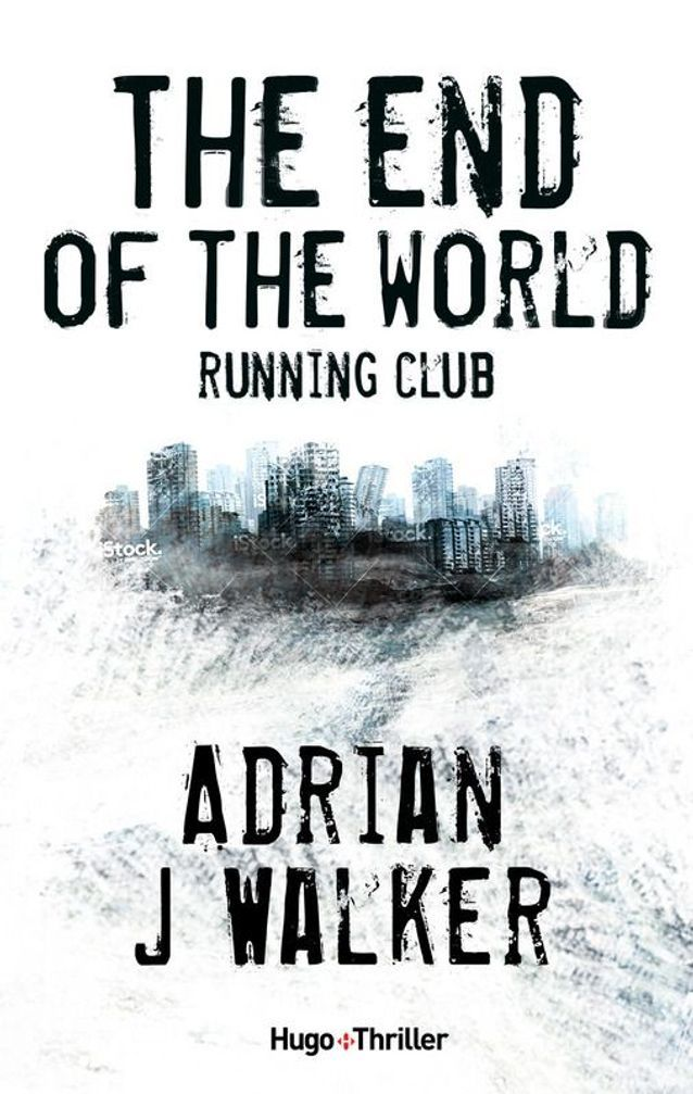 « The End of the World Running Club », d'Adrian J. Walker