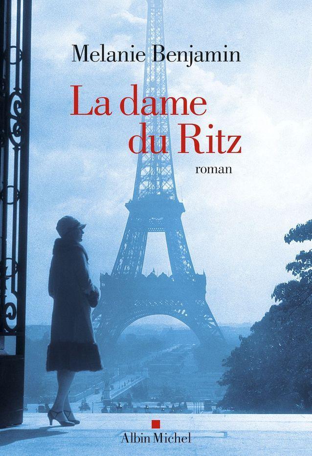 « La Dame du Ritz », de Melanie Benjamin (Albin Michel)