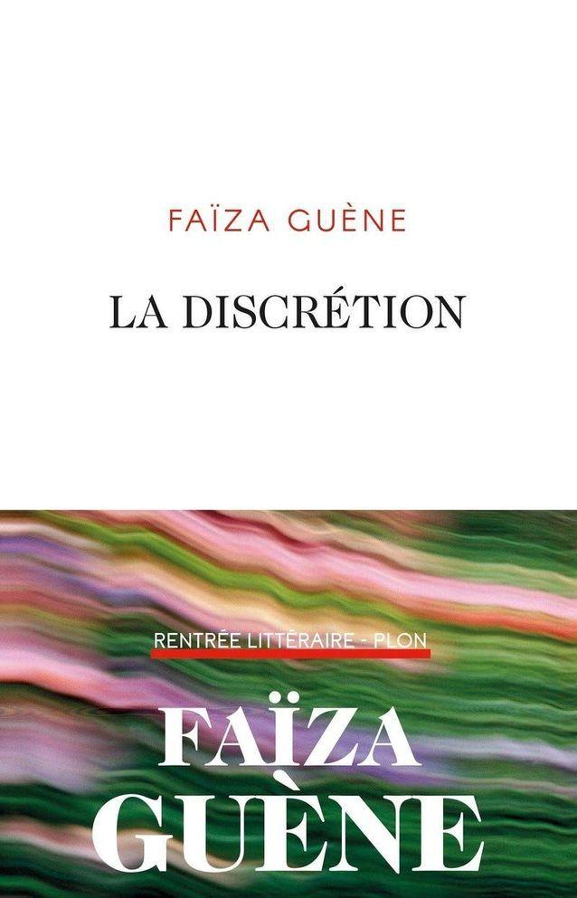 « La Discrétion », de Faïza Guène (Plon)