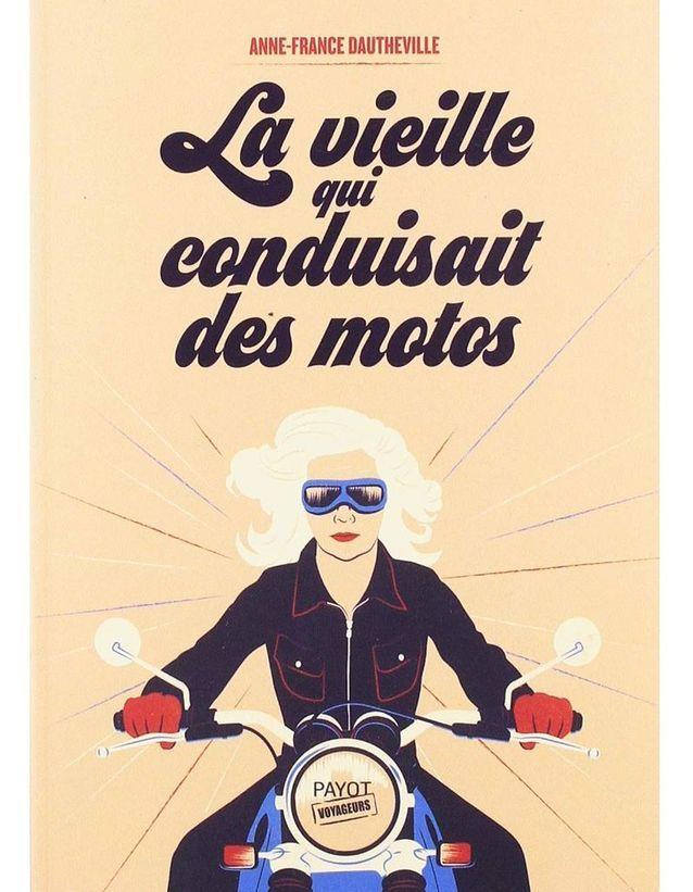 171 La Vieille Qui Conduisait Des Motos 187 D Anne France