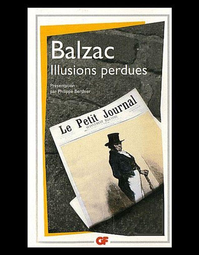 «Illusions perdues » de Balzac (GF)