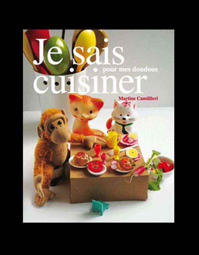 « Je sais cuisiner pour mes doudous »