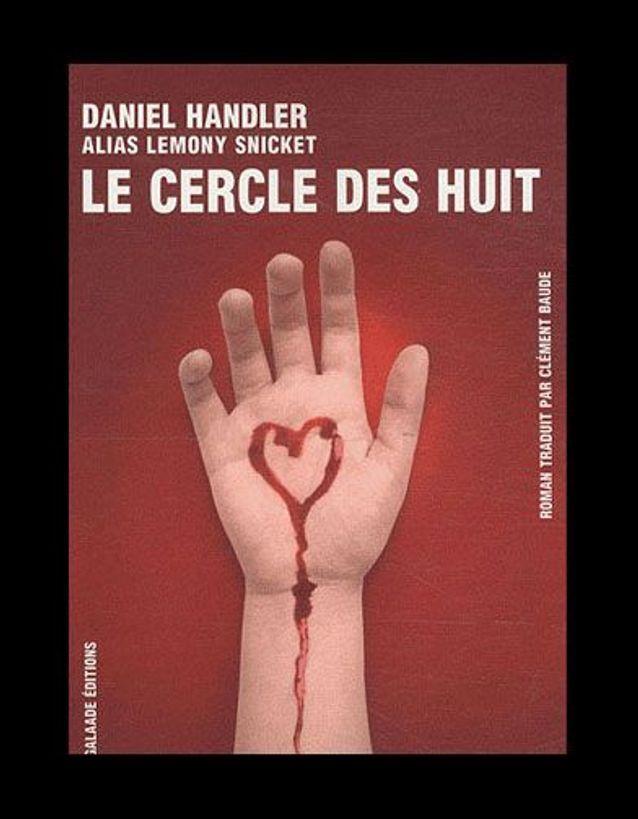 « Le cercle des huit », de Daniel Handler