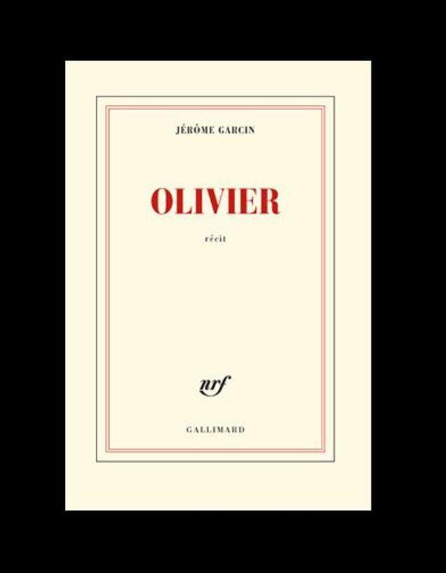 « Olivier », de Jérôme Garcin