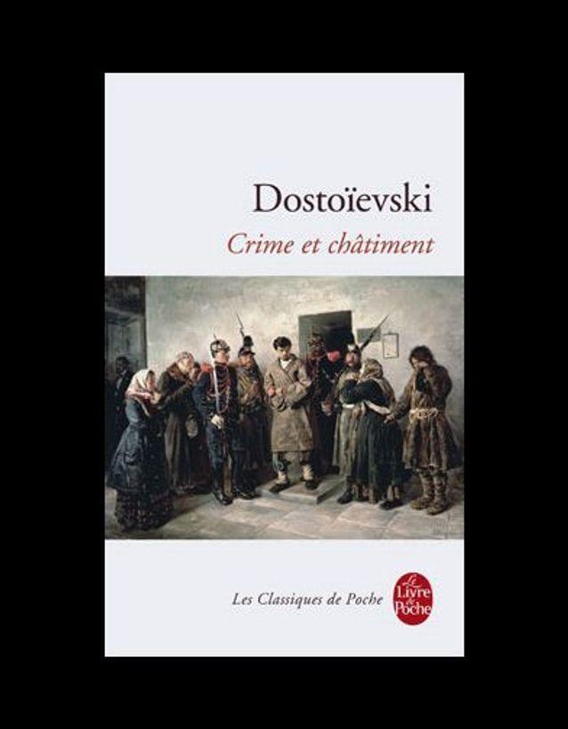 « Crime et châtiment », de Dostoïevski