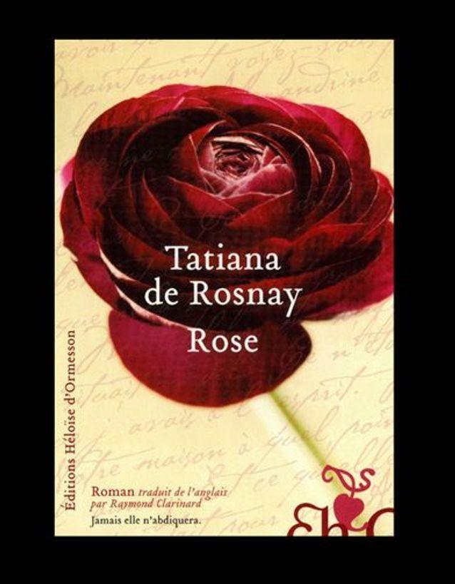 « Rose », de Tatiana de Rosnay