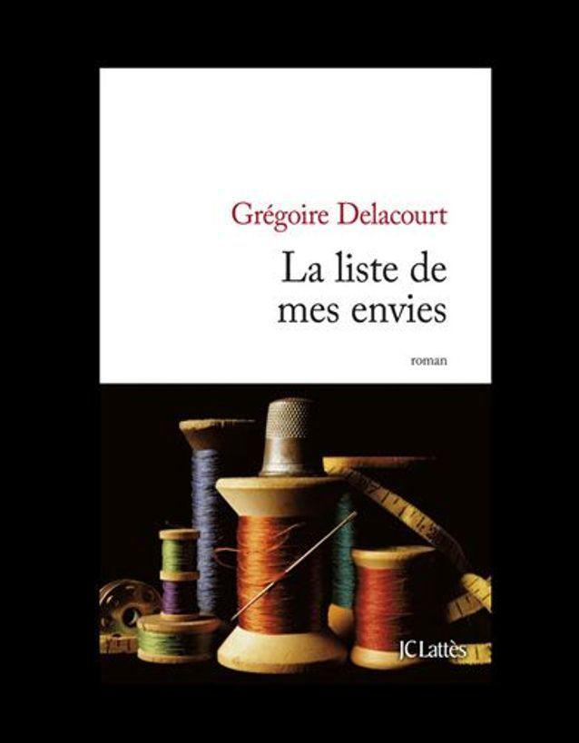 « La liste de mes envies », de Grégoire Delatour