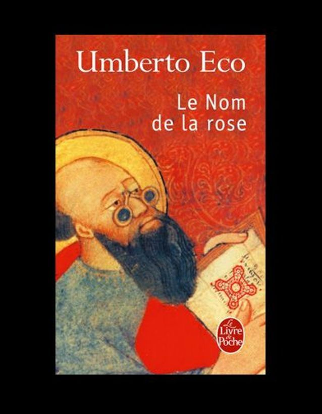 « Le nom de la rose », d'Umberto Eco