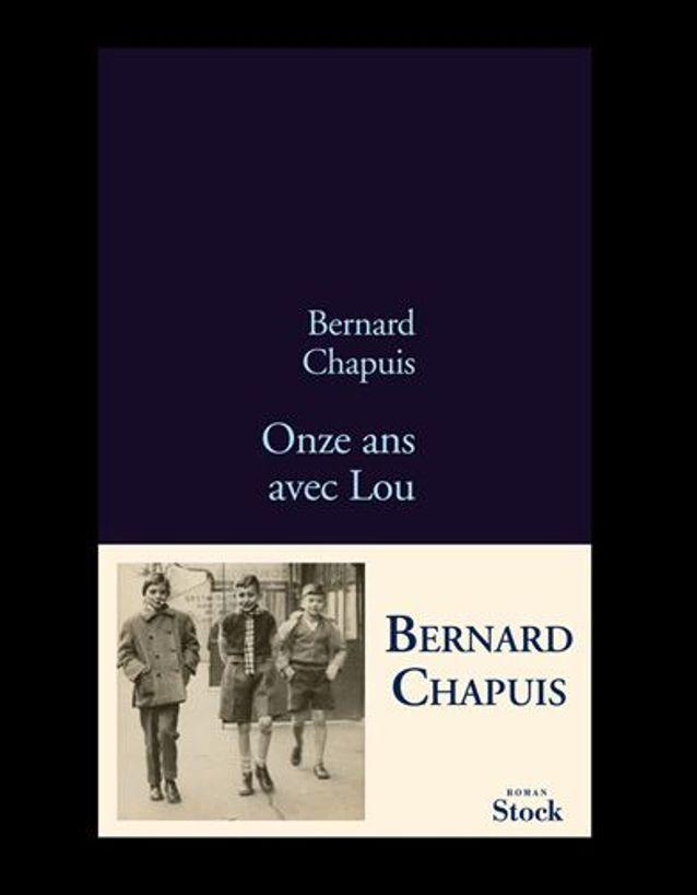 « Onze ans avec Lou », de Bernard Chapuis (Stock)
