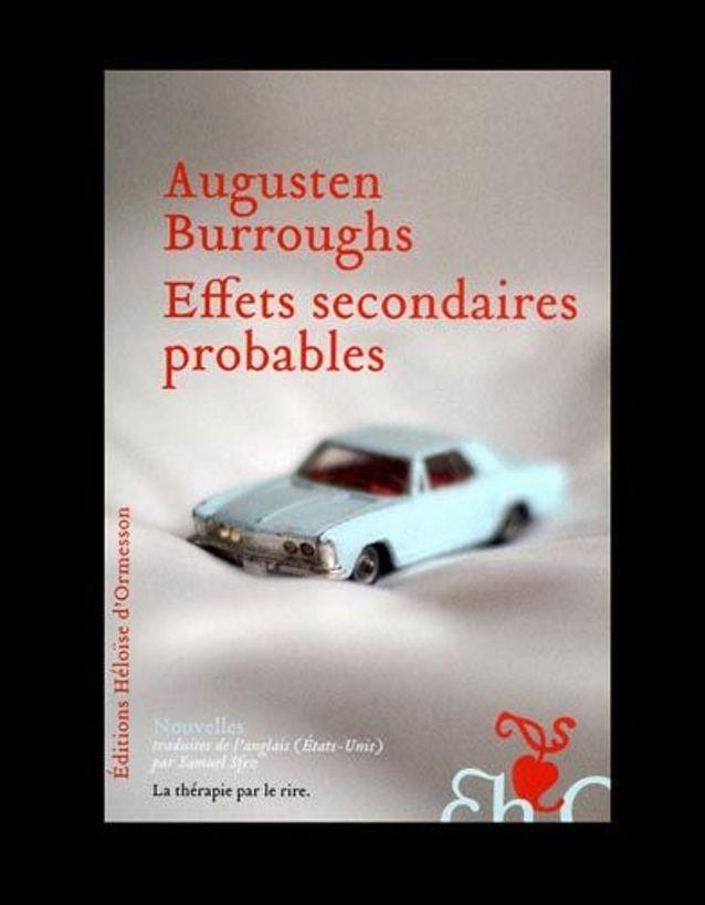 « Effets secondaires probables », d'Augusten Burroughs