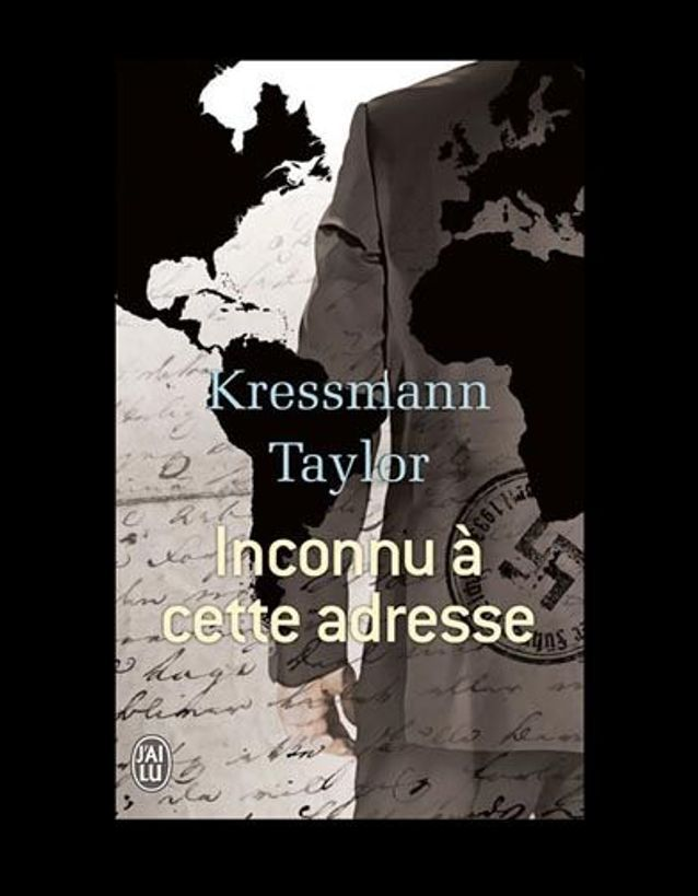 « Inconnu à cette adresse », de Kressmann Taylor