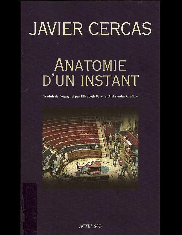 « Anatomie d'un instant », de Javier Cercas (Babel)