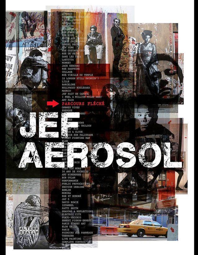 « Jef Aérosol. Parcours fléché » (Editions Alternatives)