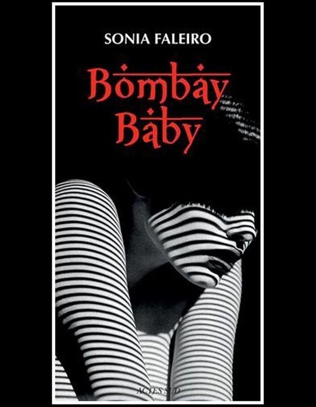 « Bombay Baby »