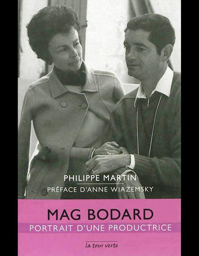 « Mag Bodard. Portrait d'une productrice »