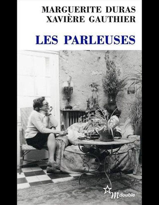 Les parleuses», de Marguerite Duras et Xavière Gauthier - Livres : le top  ten du ELLE - Elle