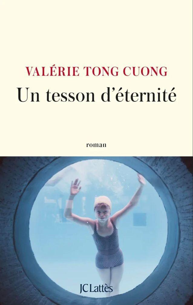 « Un tesson d'éternité », de Valérie Tong Cuong (JC Lattès)