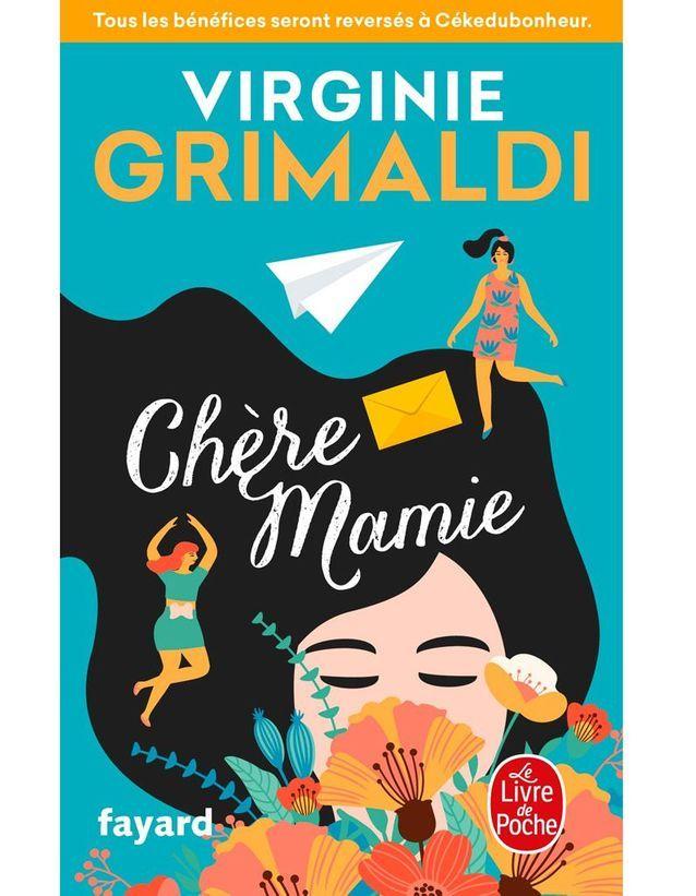 « Chère Mamie » de Virginie Grimaldi (Livre de poche)