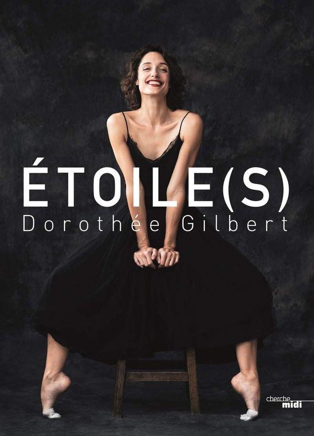 « Etoile(s) » de Dorothée Gilbert (Cherche Midi)