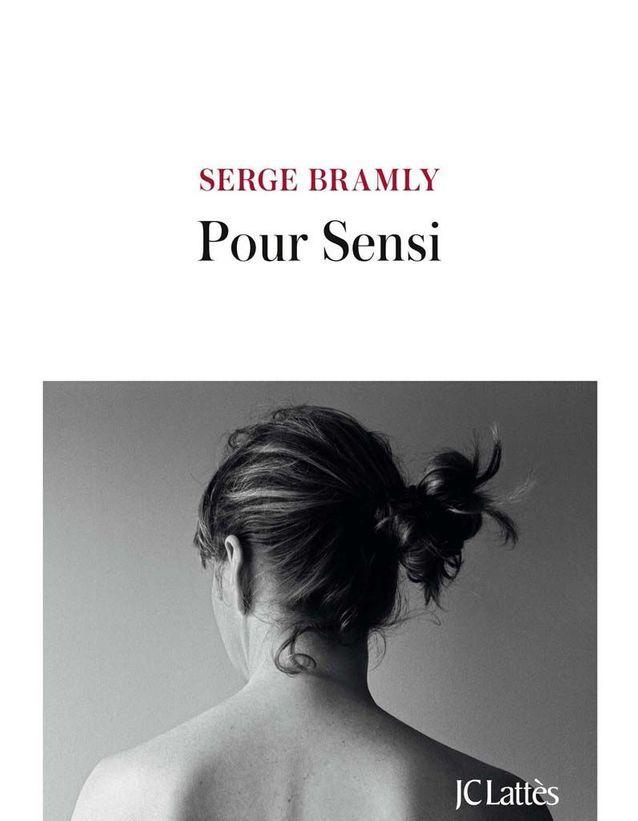 « Pour Sensi » de Serge Bramly (JC Lattès)