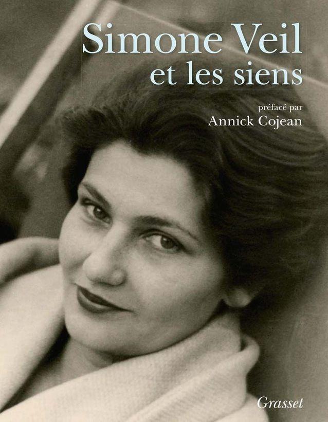 « Simone Veil et les siens » préface d'Annick Cojean (Grasset)