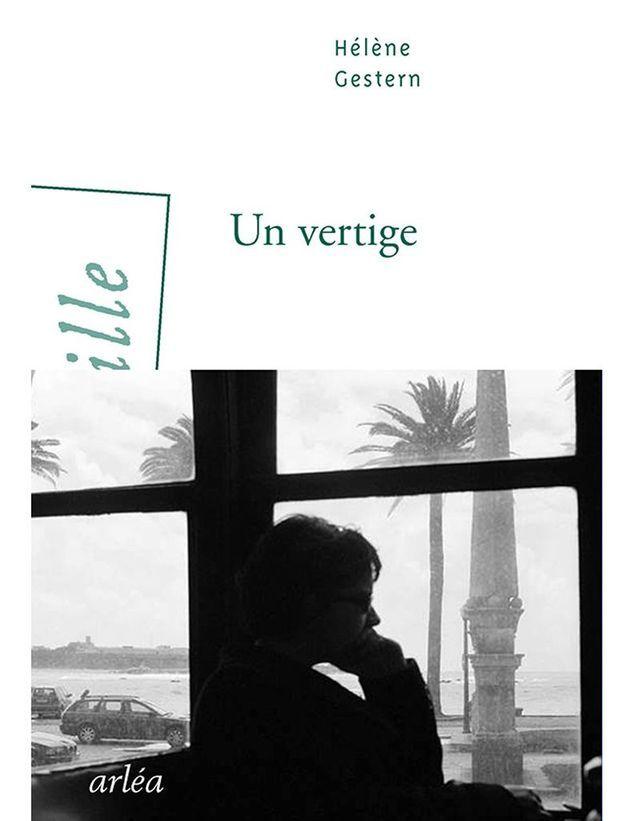 « Un vertige » d'Hélène Gestern (Arlea)